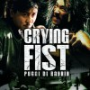 Crying fist, pugni di rabbia